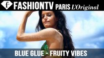 Blue Glue Fruity Vibes starring Begona Martin | FashionTV