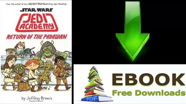 [FREE eBook] Star Wars: Jedi Academy, Return of the Padawan by Jeffrey Brown [PDF/ePUB]
