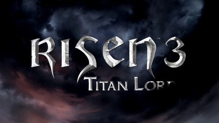 Trailer de lancement de Risen 3: Titan Lords