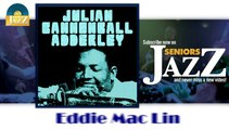 Julian Cannonball Adderley - Eddie Mac Lin (HD) Officiel Seniors Jazz