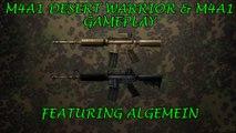 M4A1 DESERT WARRIOR & M4A1 GAMEPLAY FEATURING ALGEMEIN