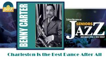 Benny Carter - Charleston Is the Best Dance After All (HD) Officiel Seniors Jazz