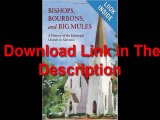 [Download eBook] Bishops, Bourbons, and Big Mules: A History of the Episcopal Church in Alabama by J. Barry Vaughn [PDF]