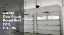 Local Garage Door Repair in Round Rock, TX