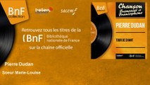 Pierre Dudan - Soeur Marie-Louise - feat. Emil Stern Quartet