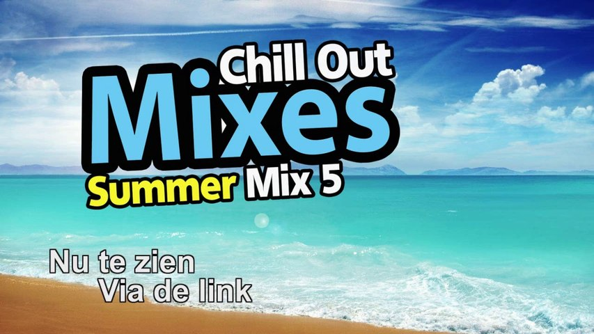 Chill Out Mixes Summer Mix 5 Promo