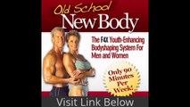 Old School New Body Review  Tips, Secrets  Why Buy Old School New Body Program