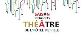 Saison 2014-2015 du Théâtre de l'Hôtel de Ville