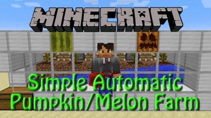Minecraft: How to build Simple Automatic Pumpkin/Melon Farm Tutorial for 1.8