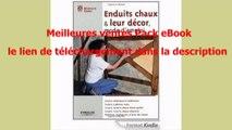 Telecharger Enduits chaux & leur décor, mode d'emploi PDF – Ebook Gratuitement