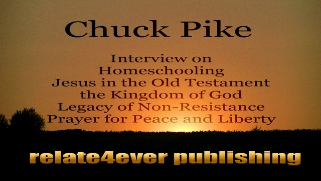 The Kingdom of God is the Gospel Message with Chuck Pike