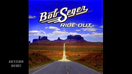BOB SEGER SET TO RIDE OUT WITH NEW MUSIC ON OCTOBER 14