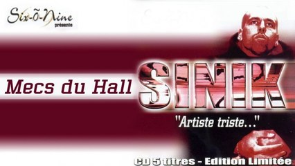 Sinik - Mecs Du Hall (Son Officiel)