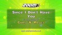 Zoom Karaoke - Since I Don't Have You - Guns 'N' Roses