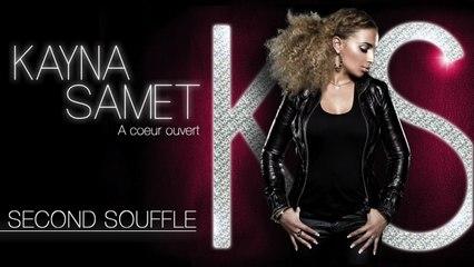 Kayna Samet - Second Souffle (Son Officiel)