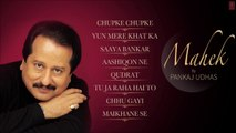 Pankaj Udhas Superhit Album 'Mahek' Jukebox