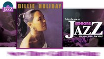 Billie Holiday - Now They Call it Swing (HD) Officiel Seniors Jazz