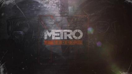 Launch Trailer de Metro Redux