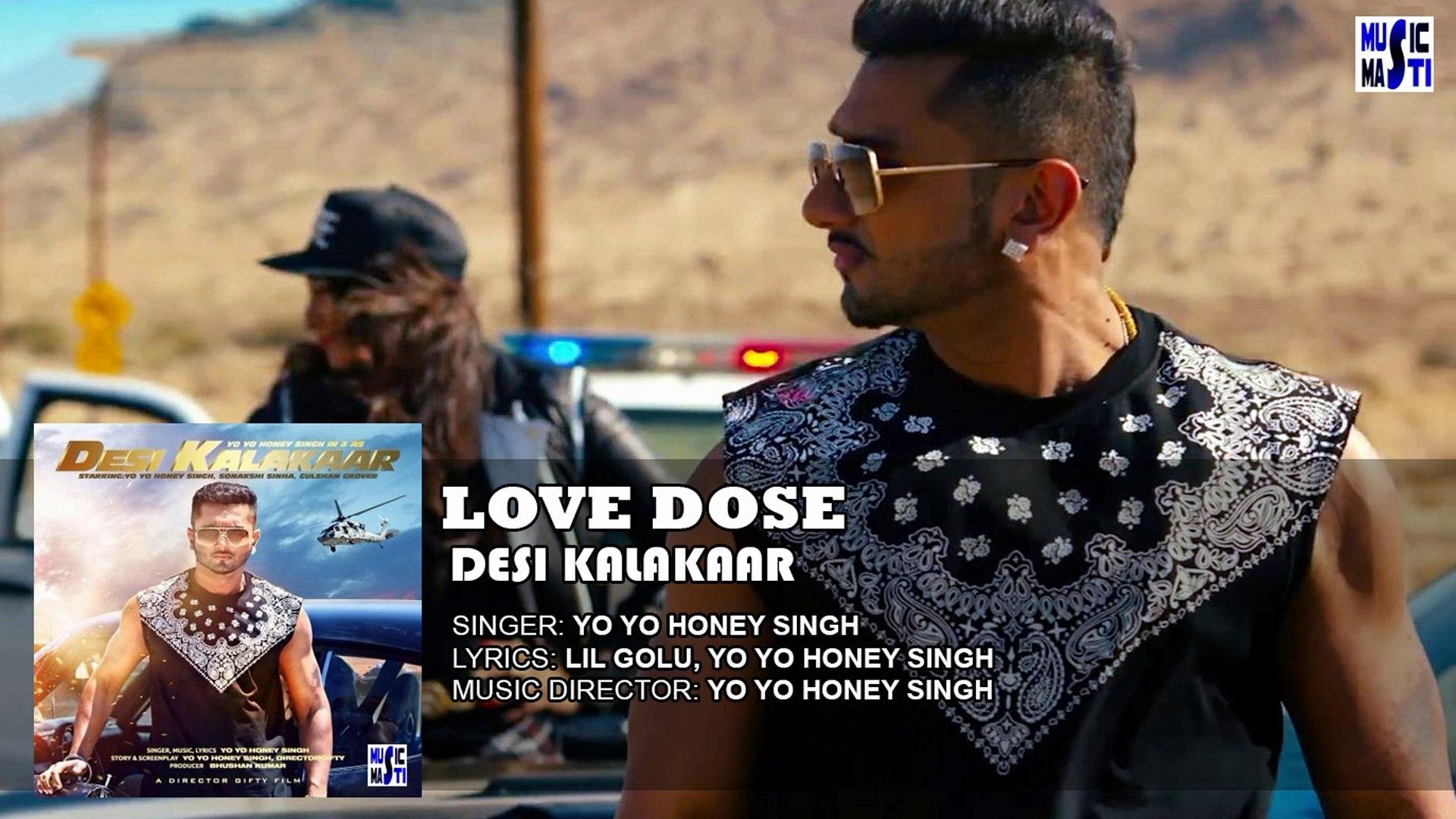 Love Dose Full Song (Audio) (1080p) - Desi Kalakaar - Yo Yo Honey Singh
