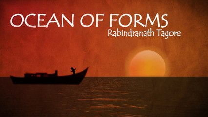 Ocean Of Forms By #RabindranathTagore