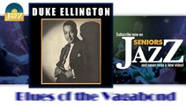 Duke Ellington - Blues of the Vagabond (HD) Officiel Seniors Jazz
