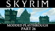 Skyrim Modded Playthrough -  Part 26