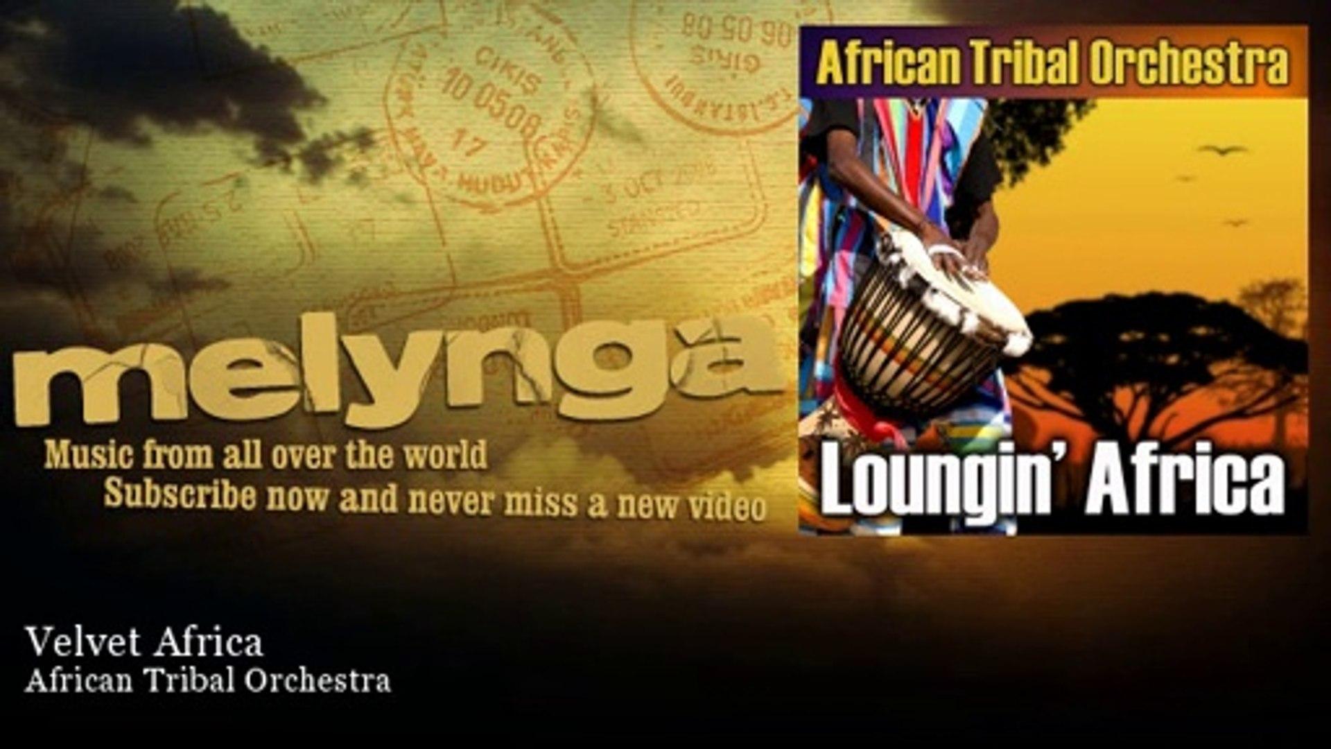 African Tribal Orchestra - Velvet Africa