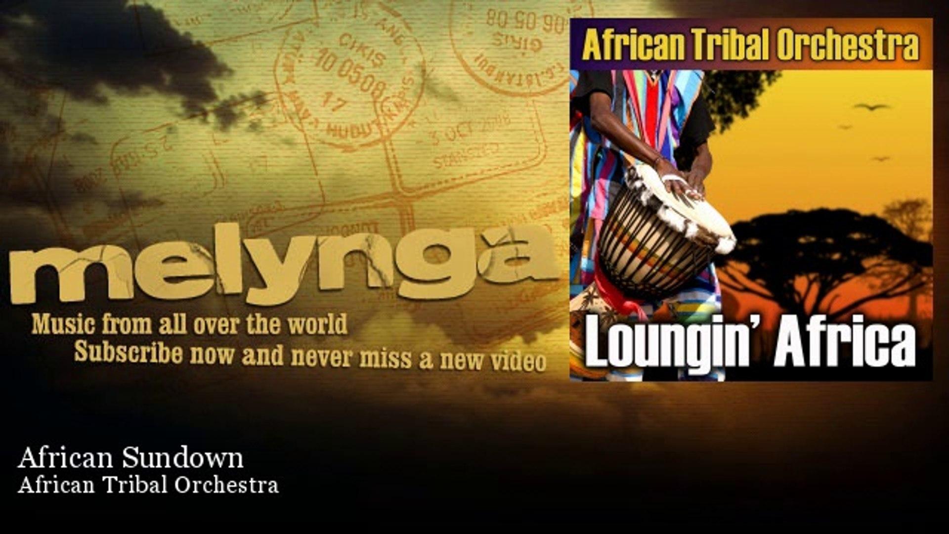 African Tribal Orchestra - African Sundown