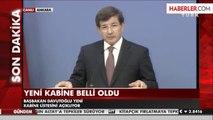 Ahmet Davutoğlu Yeni Kabineyi Açıkladı