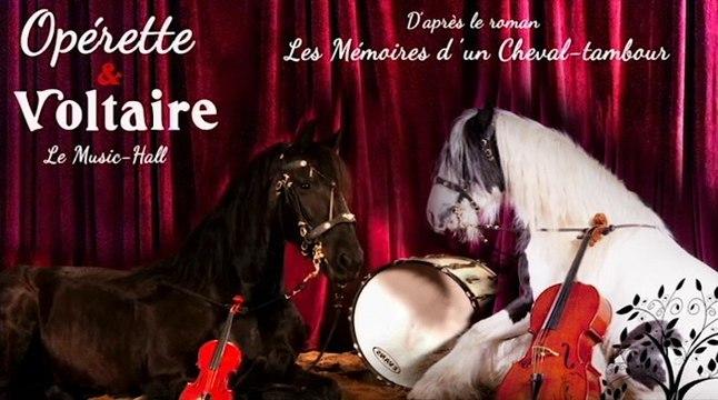 Bande annonce d'Opérette et voltaire des Opéras équestres du québec.
