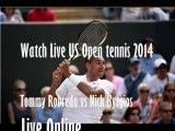 watch tennis match mens us open 2014 Tommy Robredo vs Nick Kyrgios