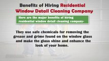 Benefits of Hiring Residential Window Detail Cleaning Company_x264