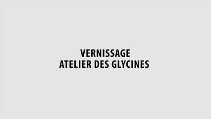 LE MAC : Vernissage Atelier Des Glycines