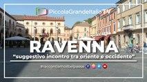 Ravenna - Piccola Grande Italia