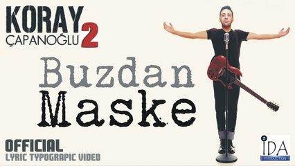 Koray Çapanoğlu - Buzdan Maske