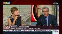 La tendance du moment: Le digital dans les médias est-il une nouvelle donne pour les annonceurs pubs?, dans Paris est à vous – 03/09