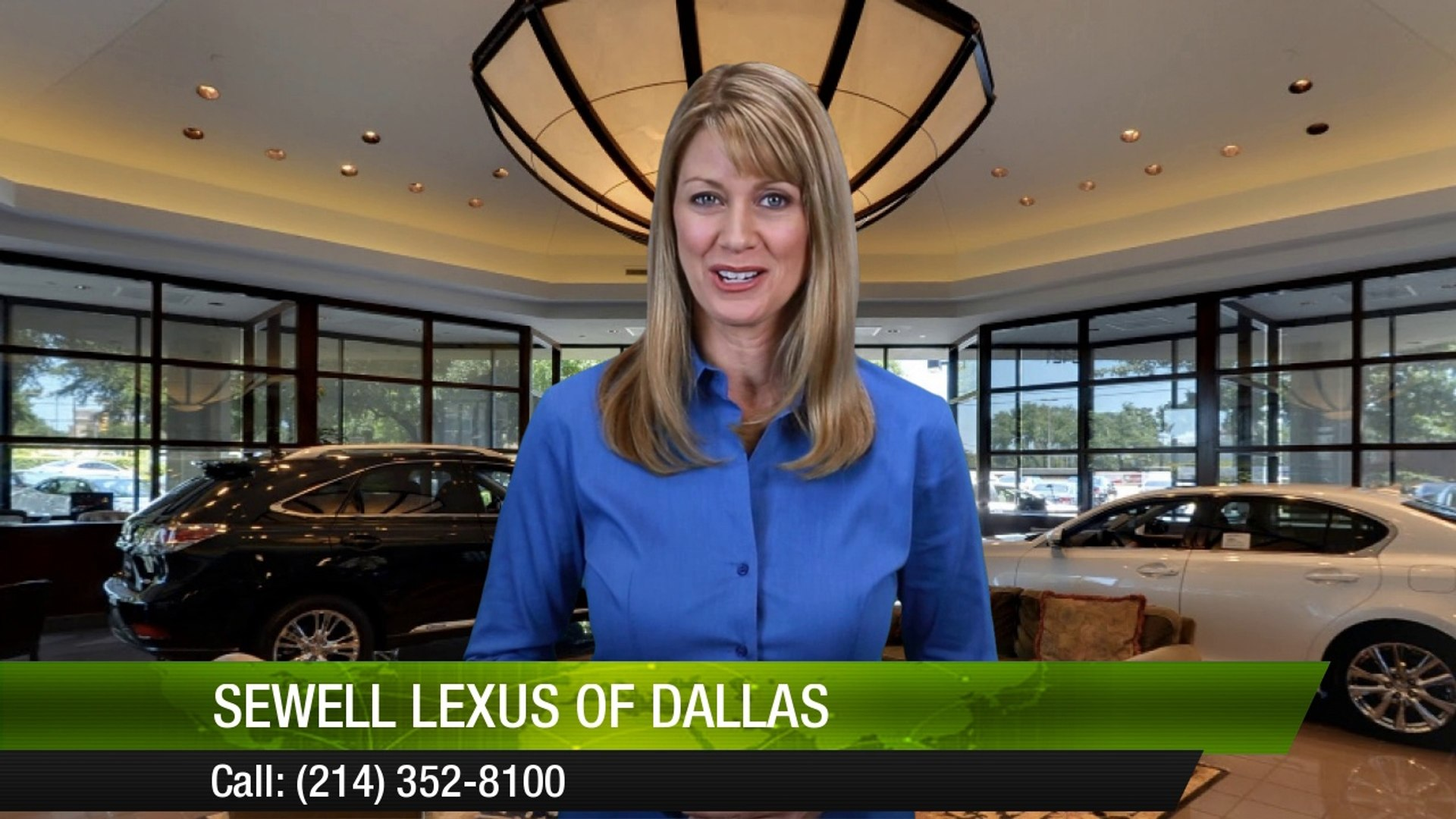 Lexus Of Dallas >> Sewell Lexus Of Dallas Reviews By A G