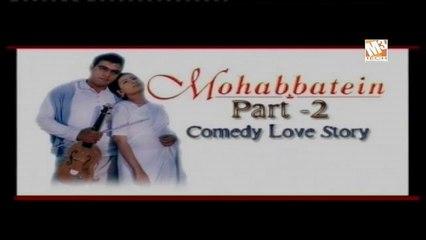 Mohabbatein Part 2 - Mohabbatein Part 2