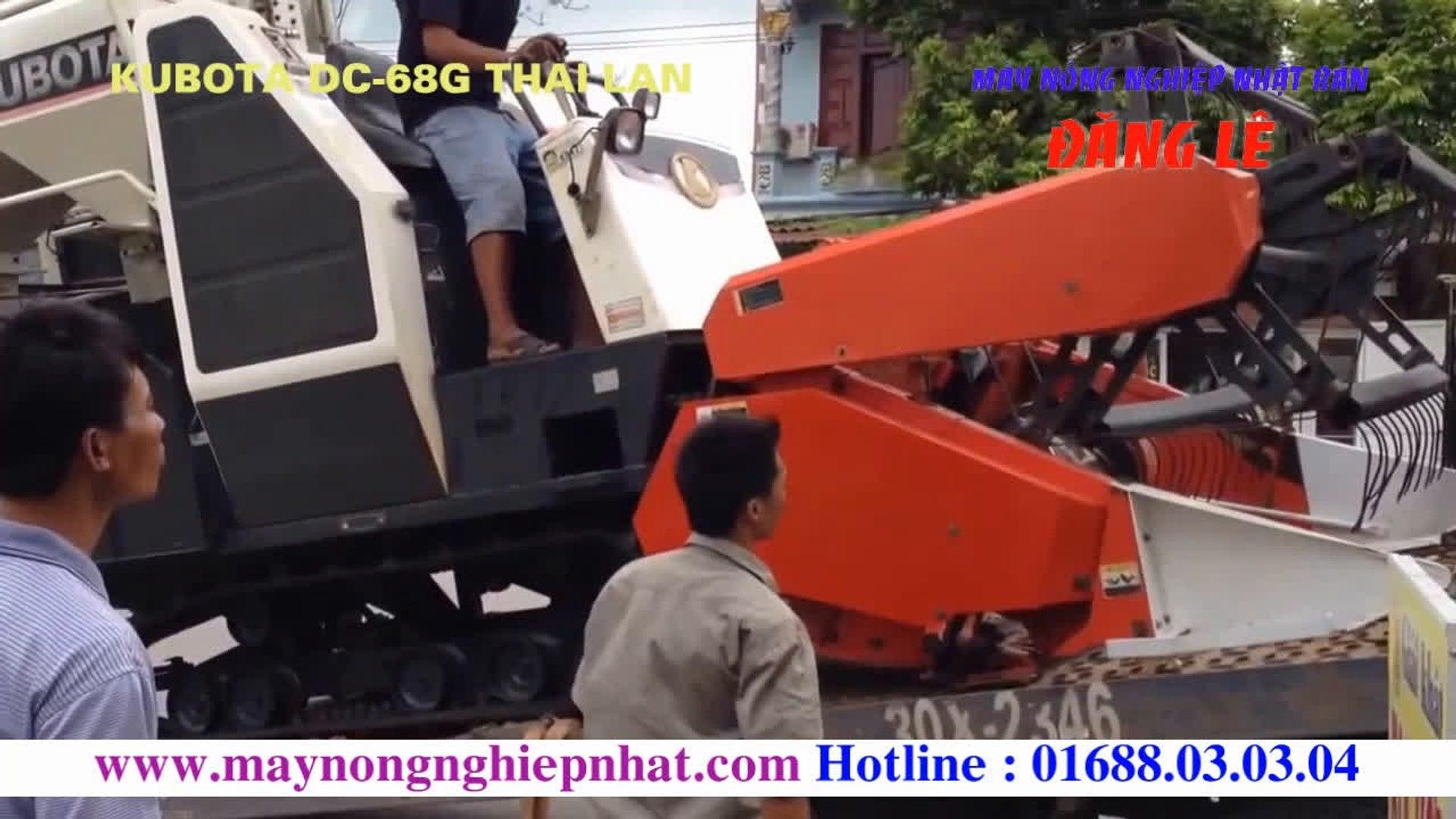 [Đăng Lê]Khách hàng tin tưởng Liên tục Xuất bán máy gặt Kubota DC-68G Thái Lan cho khách hàng ở Bắc