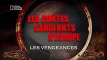 Les Contes Sanglants D'Europe - Les Vengeances