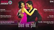 Bas Ek Pal - Full Songs Jukebox - Juhi, Urmila, Jimmy, Sanjay Suri