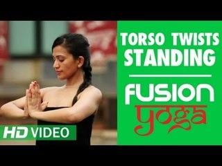 Fusion Yoga - Torso Twists Standing HD | Trisha Maharaj Singh