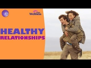 Happy Life Series - Healthy Relationship