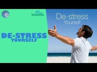 Happy Life Series - De-Stress Yourself