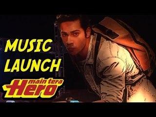 Main Tera Hero - Music Launch