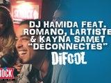 Romano chante avec Dj Hamida, Kayna Samet et l'Artiste