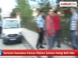 Garnizon Komutanının Eşini Öldüren Şahıs Yakalandı