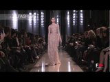 """Elie Saab"" Full Show HD Spring Summer 2013 Haute Couture Paris by FashionChannel"