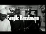 Famille Haussmann (Ghetto Diplomats)  - Famille Haussmann