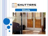 Quality Shutters and Blinds  in Wide Ranges